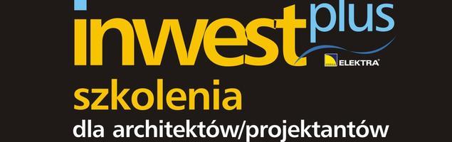 Bezpłatne szkolenia dla projektantów i instalatorów ELEKTRA Inwest Plus